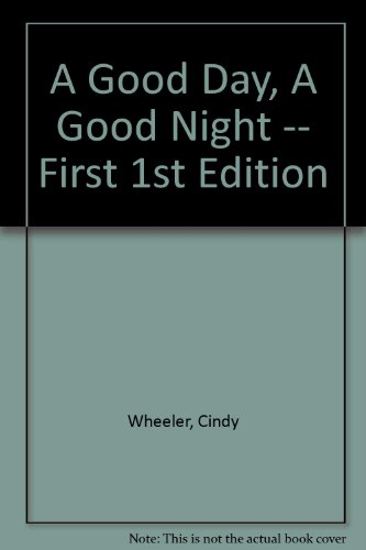 9780039731908: A Good Day, A Good Night -- First 1st Edition