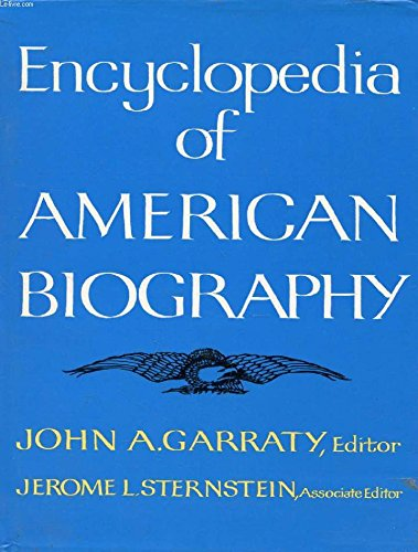 9780040114387: Encyclopedia of American Biography (First Edition)