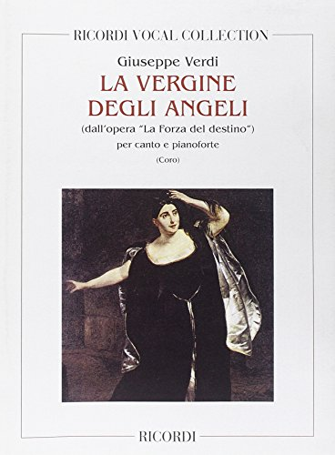 9780040413275: RICORDI VERDI G. - LA FORZA DEL DESTINO: LA VERGINE DEGLI ANGELI - CHANT ET PIANO Classical sheets Choral and vocal ensembles