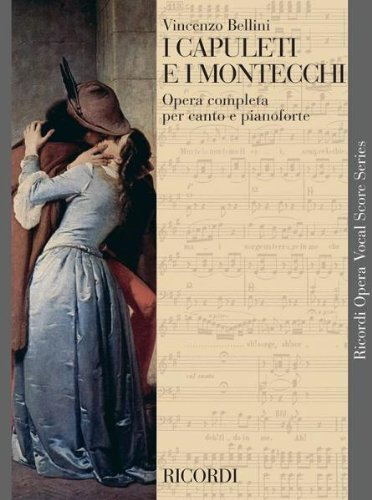 9780040420433: RICORDI BELLINI V. - I CAPULETI E I MONTECCHI - CHANT ET PIANO Classical sheets Choral and vocal ensembles
