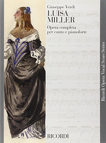 9780040423106: RICORDI VERDI G. - LUISA MILLER - CHANT ET PIANO Classical sheets Choral and vocal ensembles