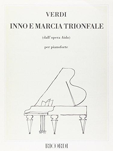 Aida: Inno E Marcia Trionfale Piano: Giuseppe Verdi
