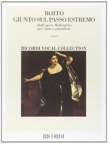 9780040447768: Partitions classique RICORDI BOITO A. - GIUNTO SUL PASSO ESTREMO Voix solo, piano