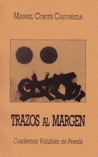 9780040463935: Trazos al margen (Cuadernos Volubles de Poesía)