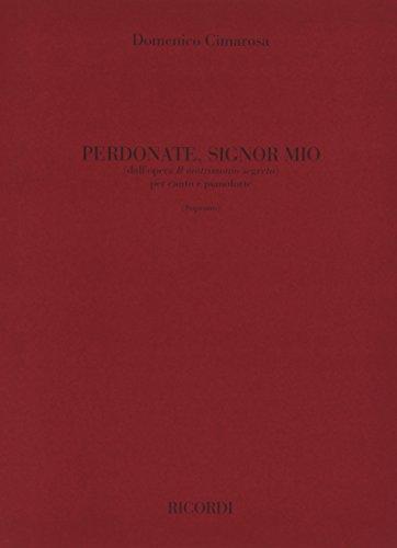 9780040543286: Partitions classique RICORDI CIMAROSA D. - PERDONATE SIGNOR MIO - CHANT ET PIANO Voix solo, piano