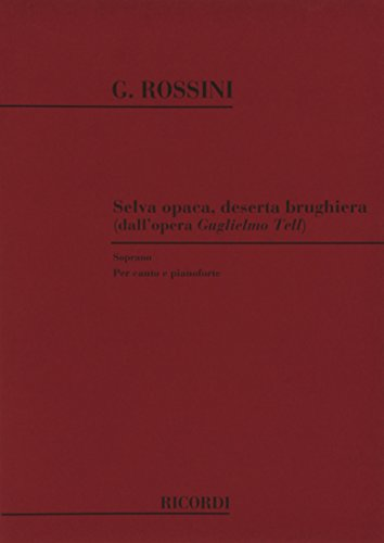 9780040543576: RICORDI ROSSINI G. - SELVA OPACA DESERTA BRUGHIERA - CHANT ET PIANO Classical sheets Voice solo, piano