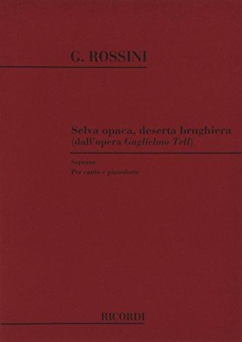 9780040543576: Partitions classique RICORDI ROSSINI G. - SELVA OPACA DESERTA BRUGHIERA - CHANT ET PIANO Voix solo, piano