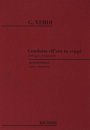 9780040544030: Il Trovatore: Condotta Ell'Era In Ceppi