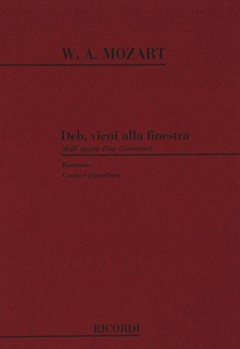 9780040544498: RICORDI MOZART W.A. - DON GIOVANNI: DEH VIENI ALLA FINESTRA - CHANT ET PIANO Classical sheets Choral and vocal ensembles