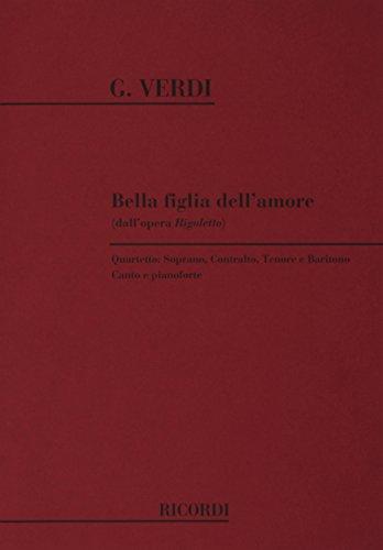 9780040547505: Rigoletto: Bella Figlia Dell'Amore Chant