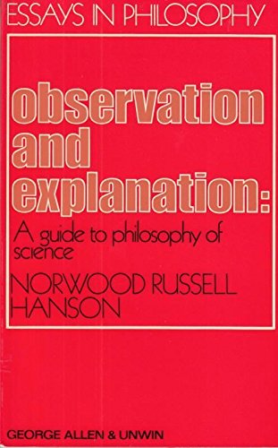 9780041000351: Observation and Explanation: Guide to the Philosophy of Science