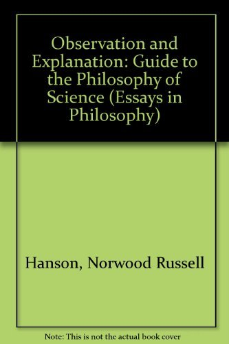 9780041000351: Observation and Explanation: Guide to the Philosophy of Science (Essays in Philosophy)