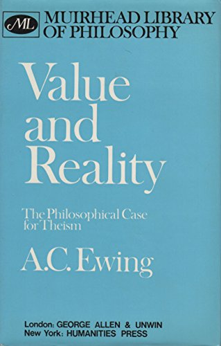 9780041000375: Value and Reality: Philosophical Case for Theism (Muirhead Library of Philosophy)