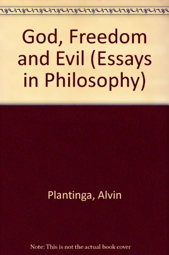 9780041000405: God, Freedom and Evil (Essays in Philosophy)