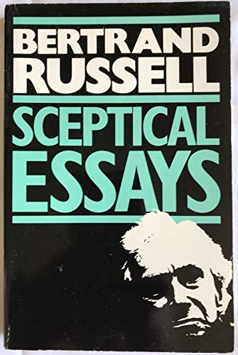Sceptical Essays: Bertrand Russell