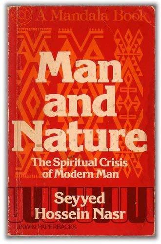 9780041090130: Man and Nature: The Spiritual Crisis in Modern Man (Mandala Books)