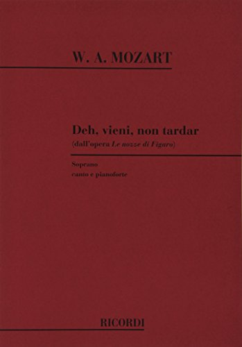9780041098426: Le Nozze Di Figaro: Deh Vieni Non Tardar - Vocal and Piano - SCORE