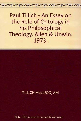 9780041110050: Paul Tillich: An Essay on the Role of Ontology in His Philosophical Theology (Contemporary Religious Thinkers)