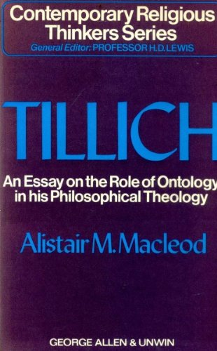 9780041110067: Paul Tillich: An Essay on the Role of Ontology in His Philosophical Theology (Contemporary Religious Thinkers)