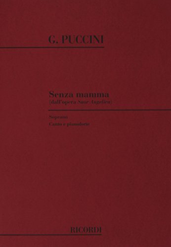 9780041176636: Partition classique RICORDI PUCCINI G. - SENZA MAMMA - CHANT ET PIANO Voix solo, piano