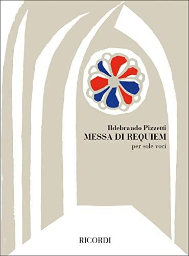 9780041194906: RICORDI PIZZETTI I. - MESSA DI REQUIEM - SOLE VOCI Classical sheets Choral and vocal ensembles