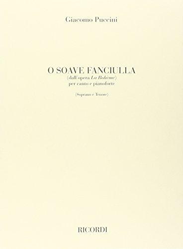 9780041206609: LA BOHEME: O SOAVE FANCIULLA