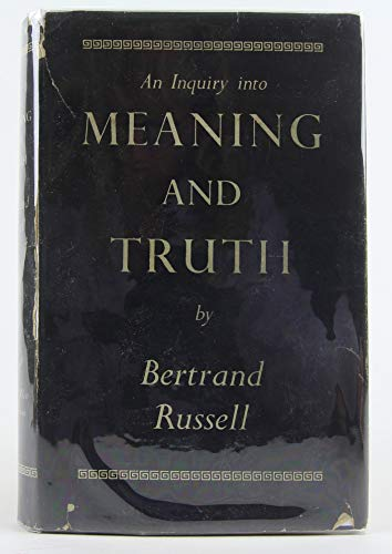9780041210071: Inquiry into Meaning and Truth