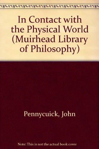 9780041210156: In Contact with the Physical World (Muirhead Library of Philosophy)