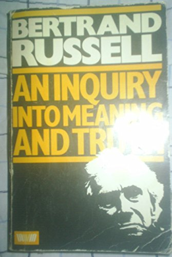 9780041210194: An Inquiry into Meaning and Truth