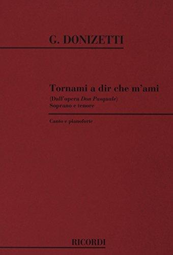 9780041278002: RICORDI DONIZETTI G. - TORNAMI A DIR CHE M'AMI Classical sheets Voice solo, piano