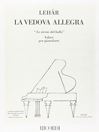 9780041281163: La Vedova Allegra: le Sirène Del Ballo (Valzer) Piano