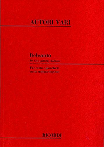 9780041290295: Partitions classique RICORDI BELCANTO 10 ARIE ANTICHE ITALIANE - CHANT ET PIANO Voix solo, piano