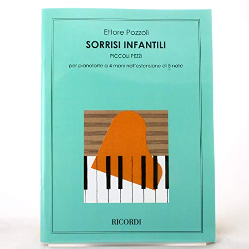 9780041295443: RICORDI POZZOLI E. - SORRISI INFANTILI - PIANO 4 MAINS Classical sheets Piano