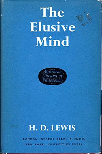 9780041300130: Elusive Mind (Muirhead Library of Philosophy)