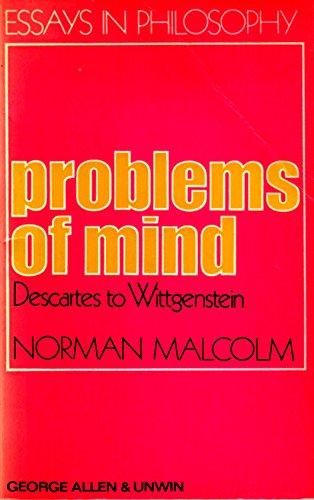 9780041300154: Problems of Mind: Descartes to Wittgenstein (Essays in Philosophy)