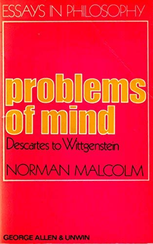 9780041300154: Problems of Mind: Descartes to Wittgenstein (Essays in Philosophy)