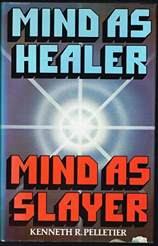 9780041300185: Mind as Healer, Mind as Slayer