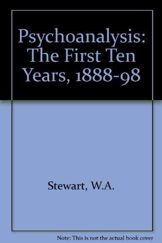 9780041310214: Psychoanalysis: The First Ten Years, 1888-98