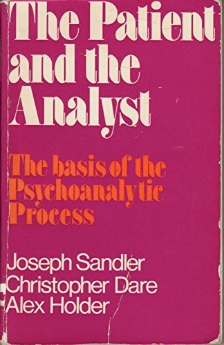 9780041310245: Patient and the Analyst: Basis of the Psychoanalytic Process