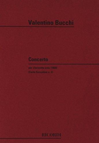 9780041315318: RICORDI BUCCHI V. - CONCERTO - CARTE FIORENTINE N.2 - CLARINETTE Classical sheets Clarinet