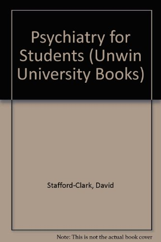 9780041320084: Psychiatry for Students (Unwin University Books)