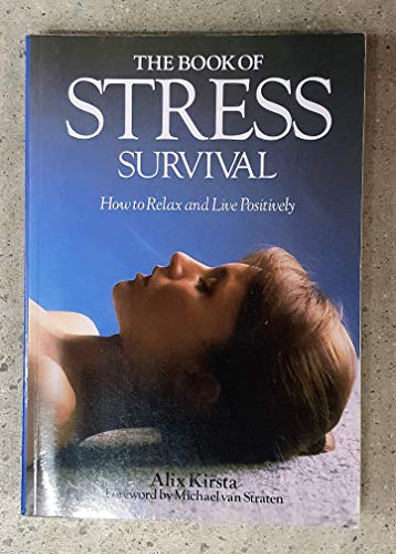 9780041320220: Book of Stress Survival: How to Relax and Live Positively