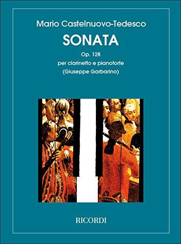 9780041322873: RICORDI CASTELNUOVO TEDESCO M. - SONATA OP. 128 - CLARINETTE Classical sheets Clarinet