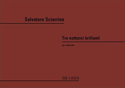 9780041323467: RICORDI SCIARRINO S. - 3 NOTTURNI BRILLANTI - ALTO Classical sheets Viola