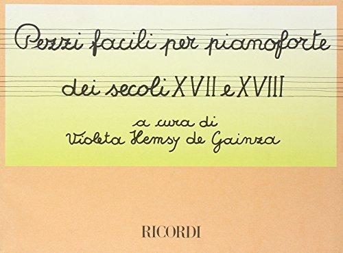 9780041327991: Pezzi Facili Dei Secoli Xvii E Xviii - Piano - SCORE