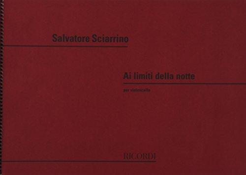 9780041329902: Partitions classique RICORDI SCIARRINO S. - AI LIMITI DELLA NOTTE - VIOLONCELLE Violoncelle