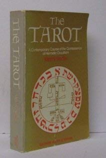 9780041330052: The Tarot: A Contemporary Course of the Quintessence of Hermetic Occultism