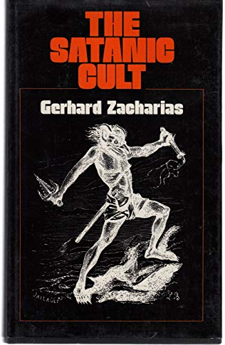 9780041330083: The Satanic Cult (English and German Edition)