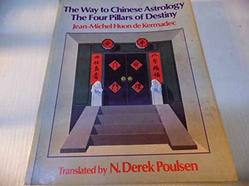 9780041330106: The Way to Chinese Astrology: The Four Pillars of Destiny