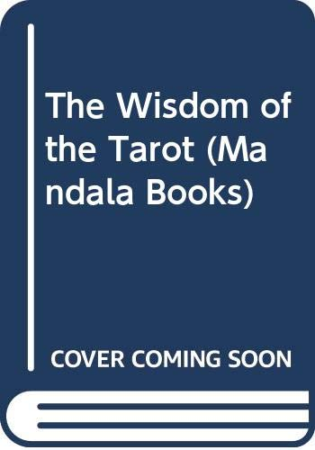 9780041330168: The Wisdom of the Tarot (Mandala Books)